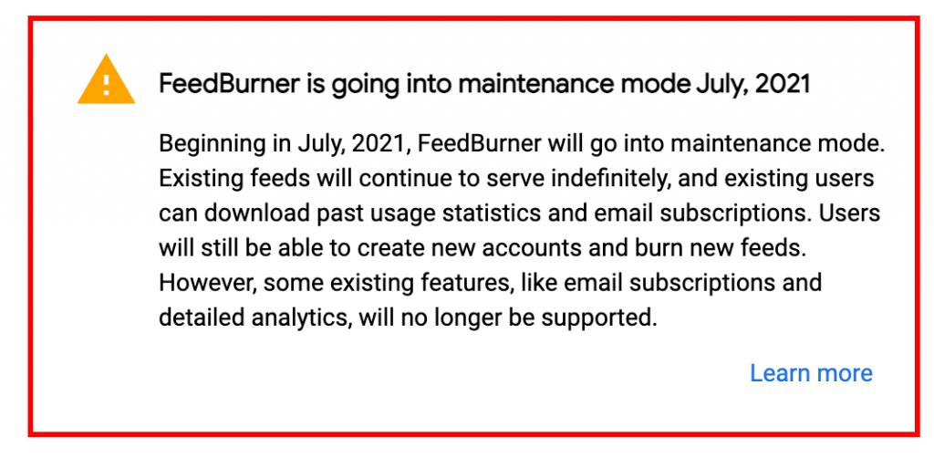 Feedburner is going into maintenance mode July 2021